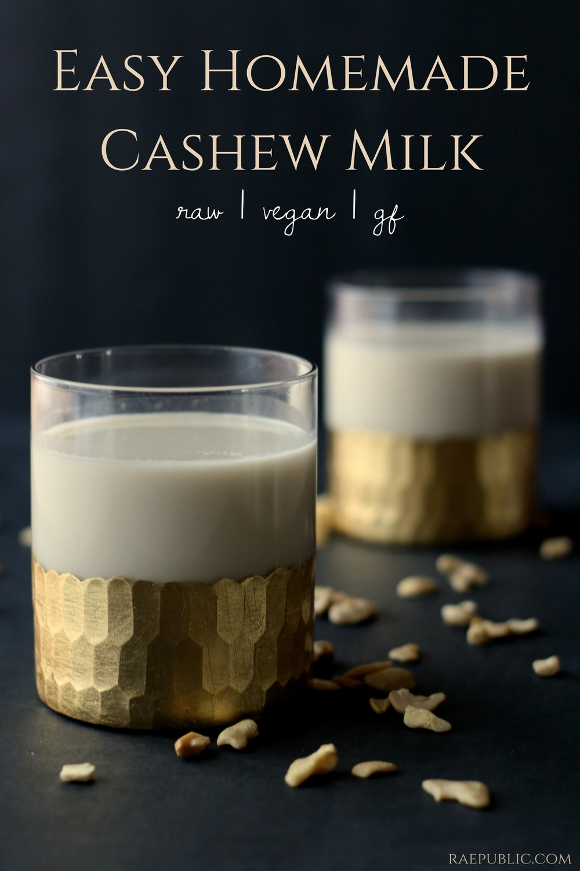 EASY HOMEMADE CASHEW MILK